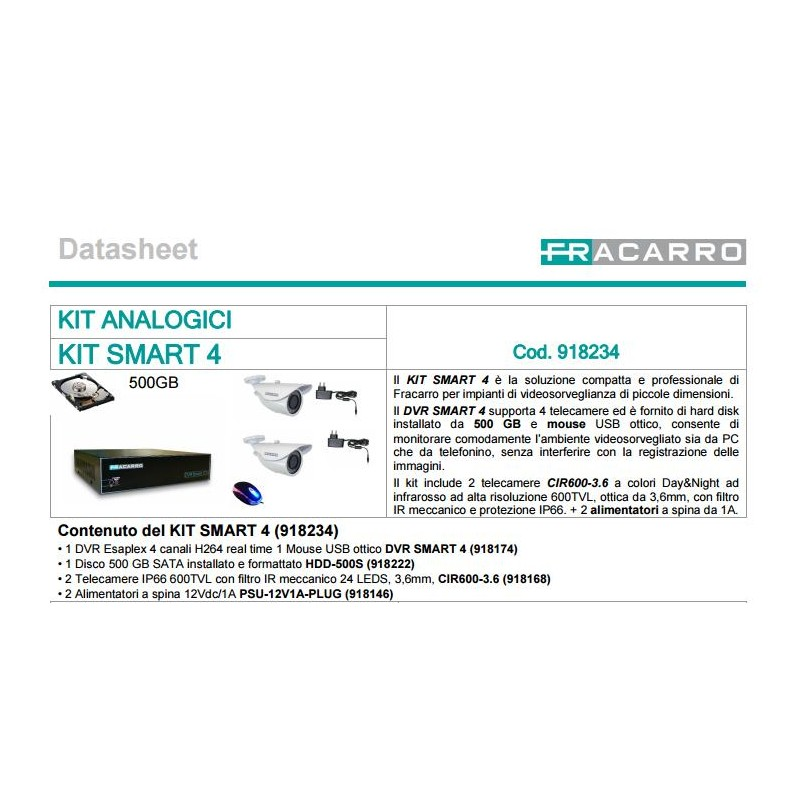 FRACARRO KIT SMART 4 KIT DVR 4CH + 2 IR CAM 600 TVL